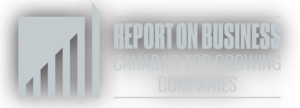 The Globe and Mail (Report on Business - Canada's Top Growing Companies)